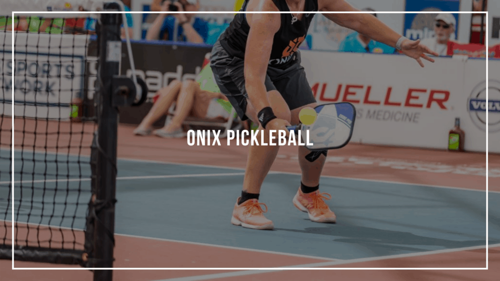 Onix Pickleball: Feautred Image