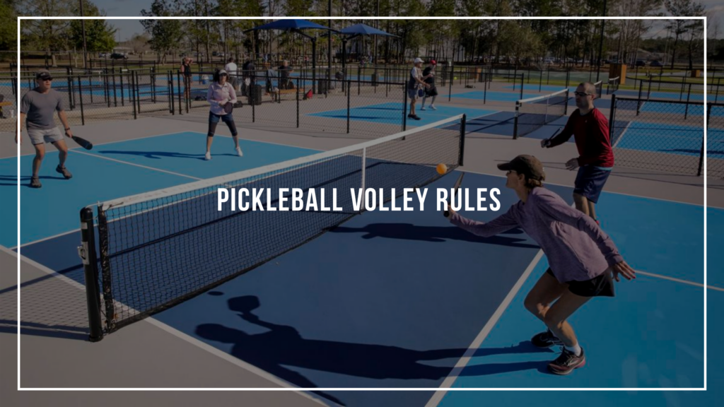 Pickleball Volley Rules Featured Image