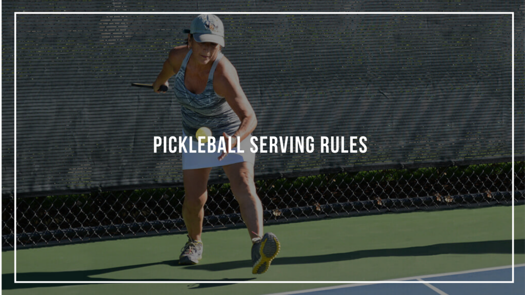 Pickleball Serving Rules: Featured Image