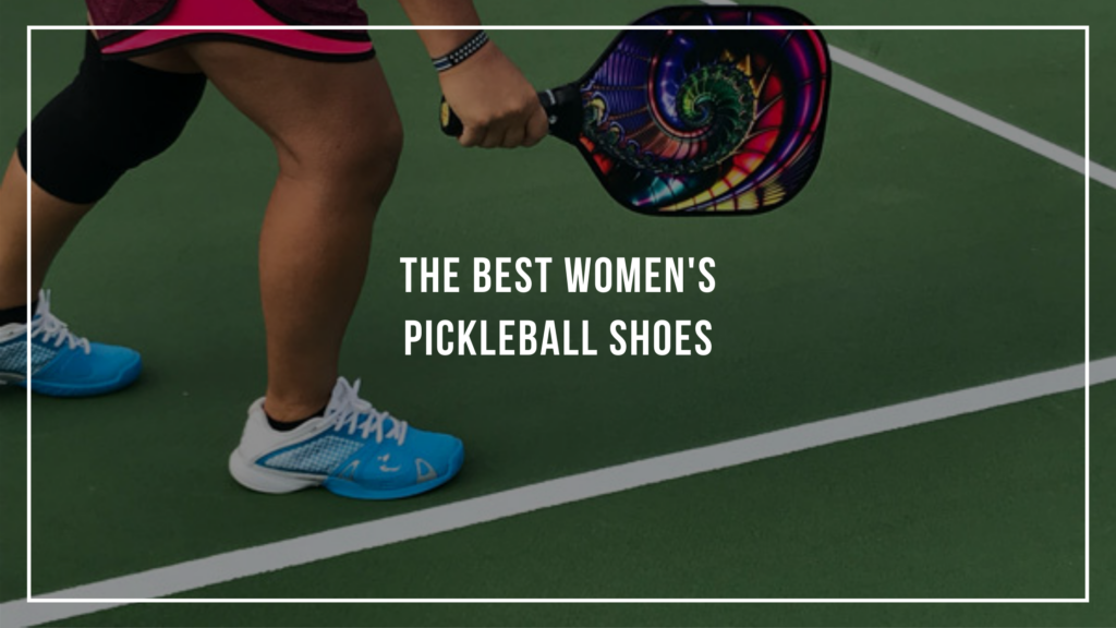Best Women's Pickleball Shoes Featured Image